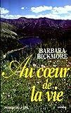 echange, troc Bickmore Barbara - Au coeur de la vie