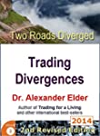 Two Roads Diverged: Trading Divergenc...