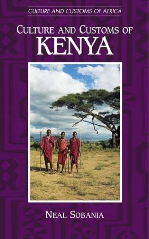 Culture and Customs of Kenya (Culture and Customs of Africa)