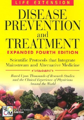 Disease Prevention & Treatment 4th Edition, Melanie Segala