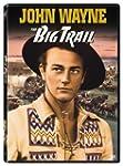 The Big Trail (Bilingual)