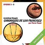 Chroniques de San Francisco: Episode 5 | Armistead Maupin