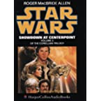Book Review on Star Wars: Showdown at Centerpoint (Corellian Trilogy) by Roger MacBride Allen