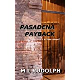 PASADENA PAYBACK (PASADENA CRIME NOVELS)