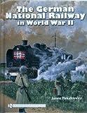 img - for The German National Railway in World War II by Janusz Piekakiewicz (2008-10-01) book / textbook / text book