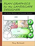 img - for Plan Graphics for the Landscape Designer with Section-Elevation and Computer Graphics book / textbook / text book