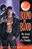 img - for Bound In Blood: The Erotic Journey of a Vampire book / textbook / text book