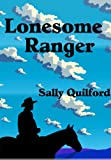 img - for Lonesome Ranger (Western Drama Romance) book / textbook / text book
