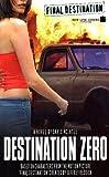 Final Destination #2: Destination Zero