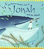 The Hard to Swallow Tale of Jonah and the Whale (Tales from the Bible)