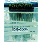 "Nordic Dawn. Modernism's Awakening in Finnland 1890 - 1920: Modernism's Awakening in Finland 1890-1920von ""Stephan Koja"""