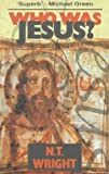 Who Was Jesus? (0281046700) by N.T. WRIGHT