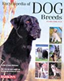 Barrons Encyclopedia of Dog Breeds: Profiles of 150 Breeds