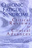 img - for Chronic Fatigue Syndrome: Critical Reviews and Clinical Advances; What Does the Research Say? book / textbook / text book