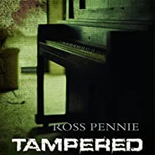Tampered: A Dr. Zol Szabo Medical Mystery, Book 2 Audiobook by Ross Pennie Narrated by P. J. Ochlan