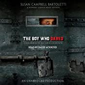 The Boy Who Dared | [Susan Campbell Bartoletti]