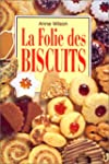 Folie des biscuits