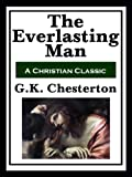 Image of The Everlasting Man  (with linked TOC)