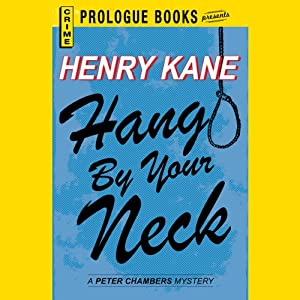 Hang by Your Neck | [Henry Kane]