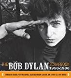 The Bob Dylan Scrapbook: An American Journey, 1956-1966