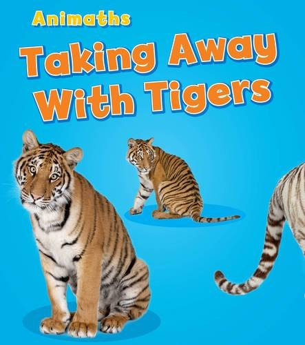 Taking Away with Tigers (Animaths)