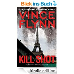 Kill Shot: An American Assassin Thriller (Mitch Rapp)