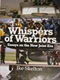 Whispers Of Warriors: Essays On The New Joint Era (0756747007) by Ike Skelton
