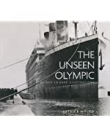 The Unseen Olympic: The Ship in Rare Illustrations