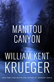 img - for Manitou Canyon: A Novel (Cork O'Connor Mystery Series) book / textbook / text book