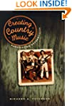 Creating Country Music: Fabricating A...