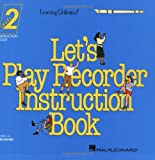 img - for Let's Play Recorder Instruction Book 2: Student Book 2 book / textbook / text book