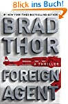 Foreign Agent: A Thriller (Scot Harva...