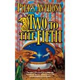 Two to the Fifth (Xanth, No. 32) ~ Piers Anthony
