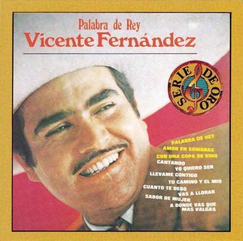 Vicente Fernandez - Palabra de Rey - Zortam Music