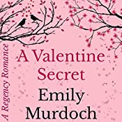 A Valentine Secret: A Regency Romance, Book 2 | [Emily Murdoch]