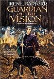 Guardian of the Vision (Merlin's Descendants #3) (Merlin's Descendants) (0886779944) by Radford, Irene