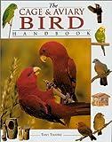 The Cage & Aviary Bird Handbook (1859742378) by Tilford, Tony
