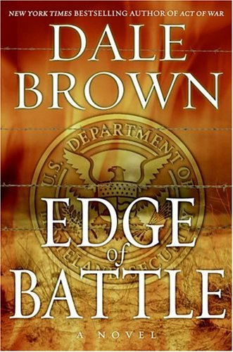 Edge of Battle: A Novel, DALE BROWN