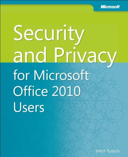 Security and Privacy for Microsoft® Office 2010