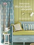Image de Dekorative Wohnideen selbst genäht: 50 Anleitungen für Vorhänge, Kissen und Accessoires