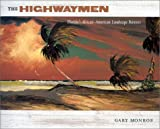 The Highwaymen: Floridas African-American Landscape Painters