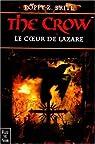 The Crow : le coeur de Lazare