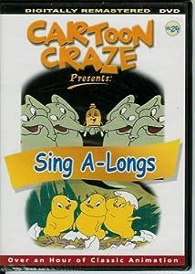 Cartoon Craze Vol. 24 presents: Sing A-Longs