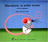 "Afficher ""Mandarine, la petite souris"""