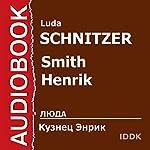 Smith Henrik [Russian Edition] | Luda Schnitzer