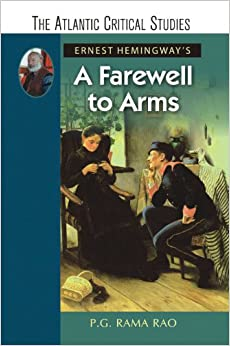 "an analysis of the theme of love in the novel a farewell to arms by ernest hemingway A novel by ernest hemingway themes of a farewell to arms by ernest hemingway in ""a farewell to arms"" hemingway has intricately woven the two binaries ie love and war in a brilliant."