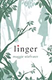 Linger (Turtleback School & Library Binding Edition) (Wolves of Mercy Falls)