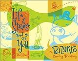 Life Is Strange And So Are You: A Bizarro Sunday Treasury (0740718487) by Piraro, Dan