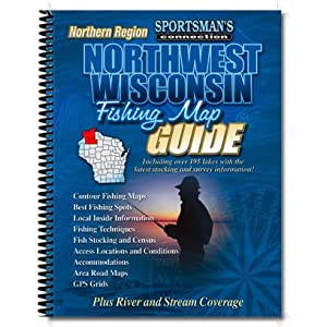 Northwest Wisconsin Fishing Map Guide, Northern Region: Lake Maps and Fishing Information for Bayfield, Douglas, Sawyer & Washburn Counties (Sportsman's Connection)