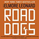 Road Dogs (       UNABRIDGED) by Elmore Leonard Narrated by Peter Francis James